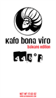 1.1 lbs. Kafo Bona Viro Mondul Ground Coffee
